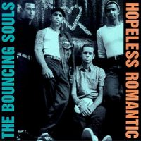The Bouncing Souls – Hopeless Romantic (1999, Epitaph Records)