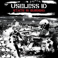 Useless ID – State Is Burning (2016, Fat Wreck)