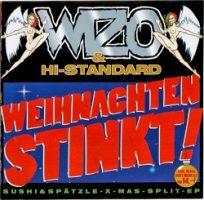 Wizo / Hi-Standard – Weihnachten stinkt! (1997, Hulk Räckorz)