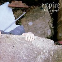 Expire – With Regret (2016, Bridge Nine Records)