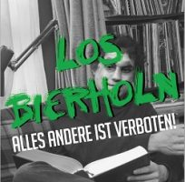 Los Bierholn – Alles andere ist verboten! (2016, Abbruch Records)