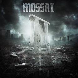Mossat – II (2016, One Life One Crew)