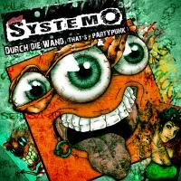 Systemo – Durch die Wand (That's Partypunk) (2012, Puke Music)