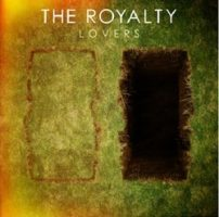 The Royalty – Lovers (2012, Victory Records)