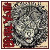 Brutal Youth – Sanguine (2017, Gunner Records)