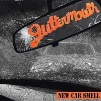 Guttermouth – New Car Smell (2016, Rude Records/Bird Attack Records)
