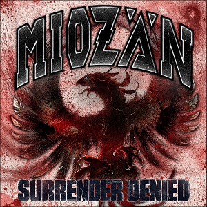 Miozän – Surrender Denied (2017, Demons Run Amok)