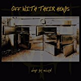 Off With Their Heads – Won't Be Missed (2016, Anxious & Angry)