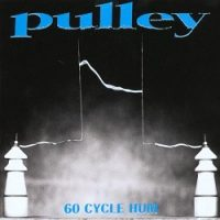 Pulley – 60 Cycle Hum (1997, Epitaph Records)
