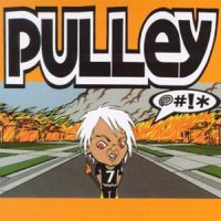 Pulley – @#!* (1999, Epitaph Records)