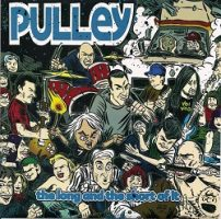 Pulley – The Long and the Short of It (2011, When's Lunch Records)