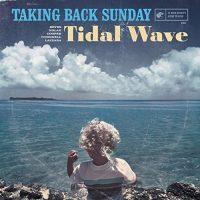 Taking Back Sunday – Tidal Wave (2016, Hopeless Records)