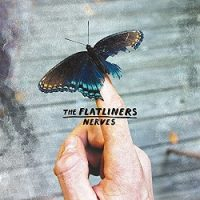 The Flatliners – Nerves (2016, Dine Alone Records)