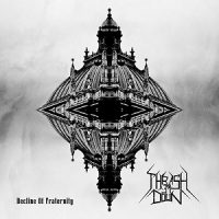 Thrash Em Down – Decline of Fraternity (2016, DIY)