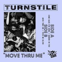 Turnstile – Move Thru Me (2016, Pop Wig Records)