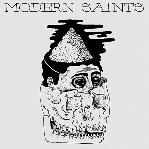 Modern Saints – Modern Saints (2016, Fond of Life Records/Shield Recordings/Hectic Society Records/Broken Silence)