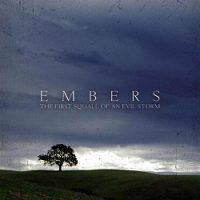 Embers – The First Squall of an Evil Storm (2004, Beniihana Records)