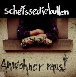 Scheissediebullen – Anwohner raus! (2016, Gunner Records)