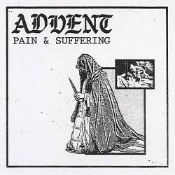 Advent – Pain & Suffering (2017, Bridge nine Records)