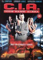 C.I.A. – Codename: Alexa (USA 1992)