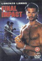 Final Impact (USA 1992)