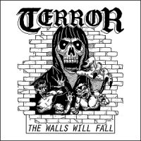 Terror – The Walls Will Fall (2017, Pure Noise Records)