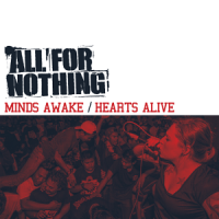 All For Nothing – Minds Awake / Hearts Alive (2017, Redfield Records)