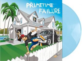Primetime Failure: Label, EP, Weltherrschaft!