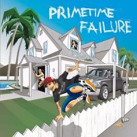 Primetime Failure – Home (2017, Uncle-M/Crystalmeth & Heartattack/Shield Recordings/Hectic Society Records)