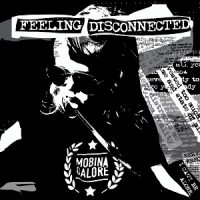 Mobina Galore – Feeling Disconnected (2017, Gunner Records)