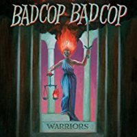 Bad Cop/Bad Cop – Warriors (2017, Fat Wreck)