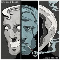 Knocked Loose – Laugh Tracks (2016, Pure Noise Records)