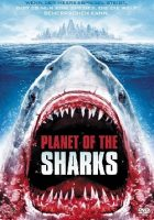 Planet of the Sharks (USA 2016)