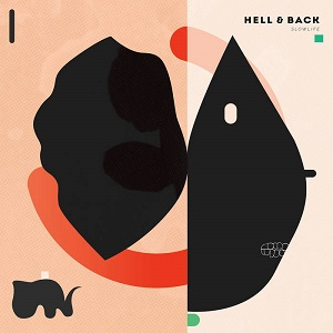 Hell & Back – Slowlife (2017, Fond of Life Records)