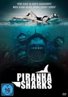 Piranha Sharks (USA 2014)