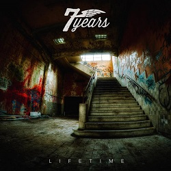 7Years – Lifetime (2017, Morning Wood Records/No Reason Records)