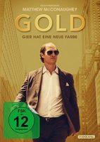 Gold – Gier hat eine neue Farbe (USA 2016)