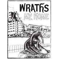 Wraths – My Home (2017, Bird Attack Records)