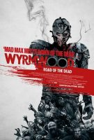 Wyrmwood: Road of the Dead (AUS 2014)