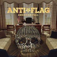 Anti Flag – American Fall (2017, Spinefarm Records)