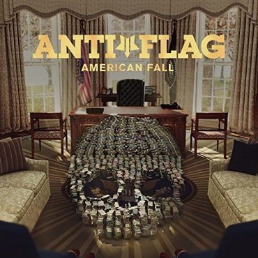 Anti-Flag – American Fall (2017, Spinefarm Records)