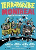 Klassenfahrt der Sitzenbleiber: Terrorgruppe und Montreal auf gemeinsamer Tour