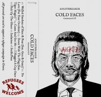 Angstbreaker – Cold Faces (Gutmensch EP) / Cold Tapes (2017, DIY/PCS Records)