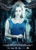 Alice: The Darkest Hour (D 2017)