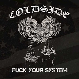 Coldside – Fuck Your System (2018, Strength Records)