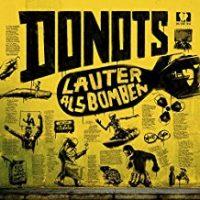 Donots – Lauter als Bomben (2018, Solitary Man Records)
