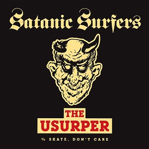 Satanic Surfers – The Usurper (2018, Mondo Macabre Records)