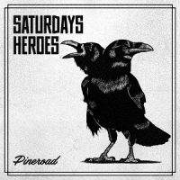 Saturday's Heroes – Pineroad (2017, Lövely Records/Cargo Records)