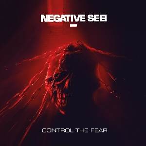 Negative Self – Control the Fear (2018, Beatdown Hardwear/Soulfood)
