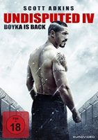 Undisputed IV: Boyka is Back (USA 2016)